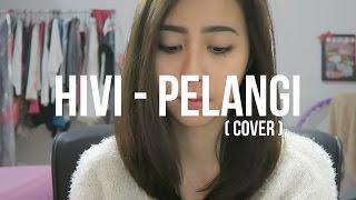 HIVI - PELANGI (cover)