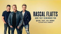 """The Story Behind the Song- """"Quick, Fast, In A Hurry"""" by Rascal Flatts feat. Rachel Wammack"""