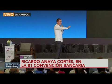 """""""Es una infamia lo que a mí me han hecho"""": Ricardo Anaya en la Convención Bancaria"""