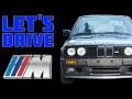 Let's Drive! Season 1.5 - Drive 06 - BMW E30 M-Technic