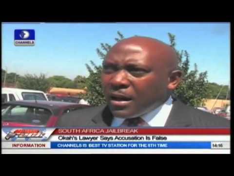 SOUTH AFRICA JAILBREAK: Okah's Lawyer Says Accusation Is False
