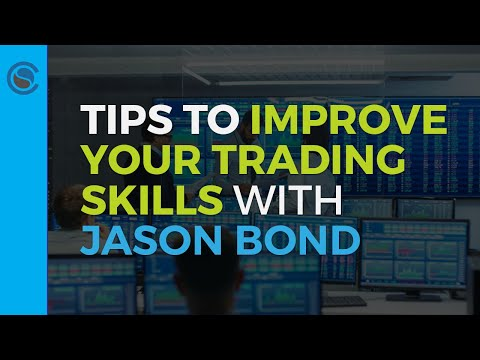 Tips To Improve Your Trading Skills With Jason Bond