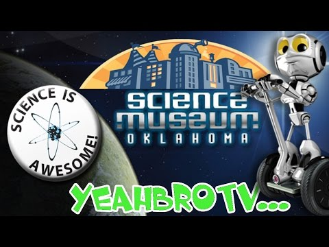 YeahBroTV Goes to the Oklahoma City Science Museum CurioCity! Gavin rides his first Segway!