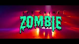 ApeCrime - Zombie (Official YouTube Kacke)