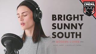 Bright Sunny South - Rachel Hardy x Kaiser Cat Cinema