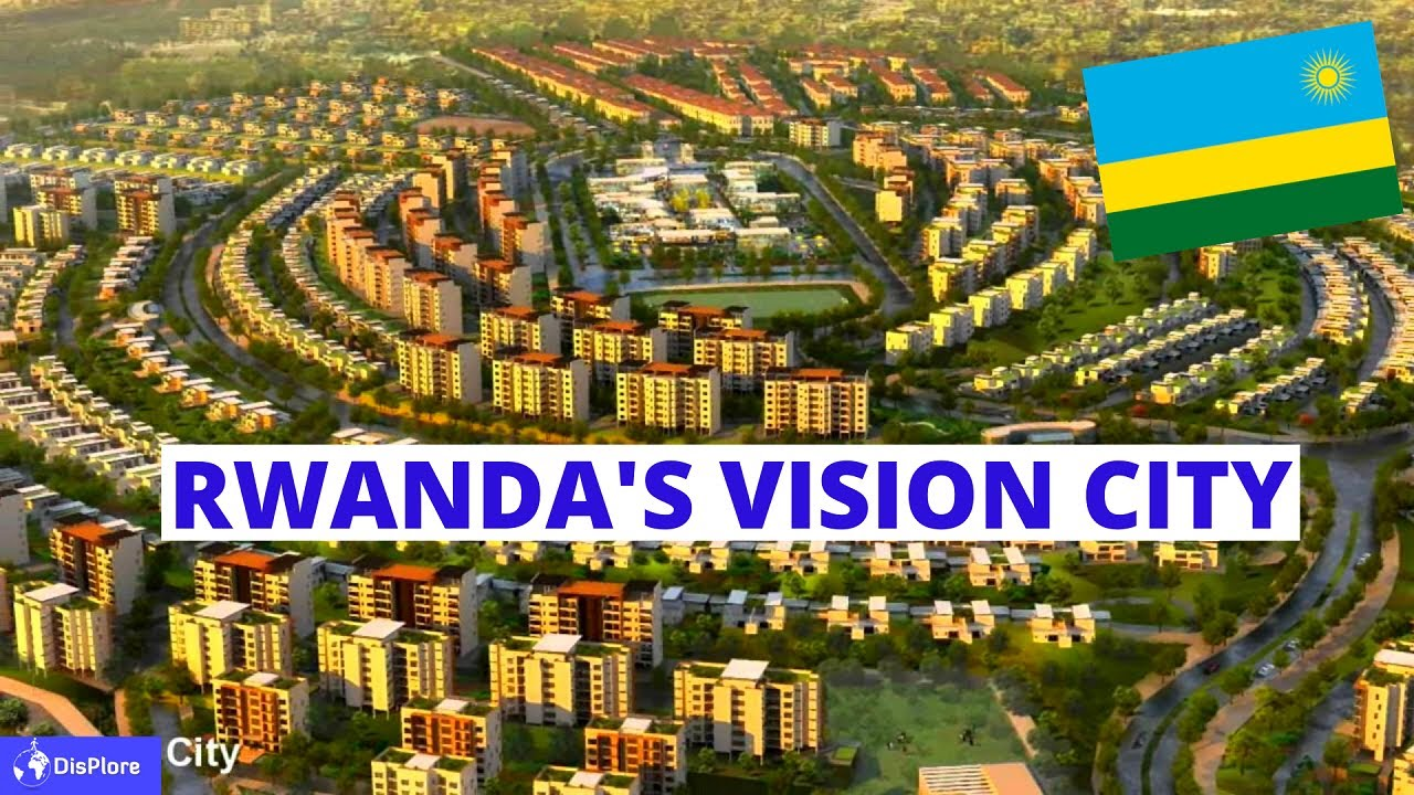 Everything You Need to Know About Rwanda's Vision City
