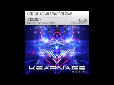 Nick Callaghan & Warren Adam - Occlusion (Jamie Walker Remix)