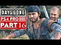 DAYS GONE Gameplay Walkthrough Part 16 [1080p HD PS4 PRO] - No Commentary