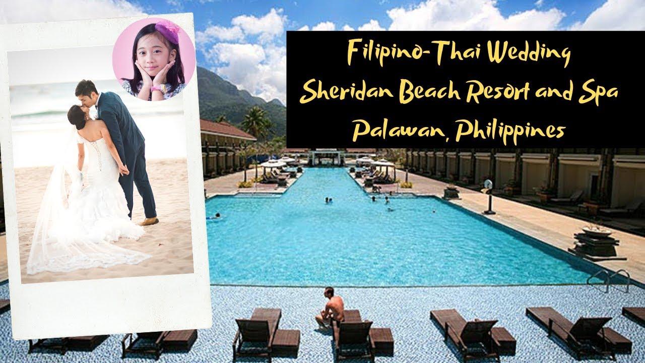 Filipino Thai Wedding Sheridan Beach Resort And Spa Palawan Philippines