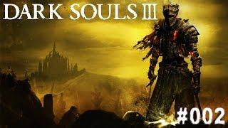 DARK SOULS 3 | #002 - Mein Heim kennenlernen | Let's Play Dark Souls 3 (Deutsch/German)