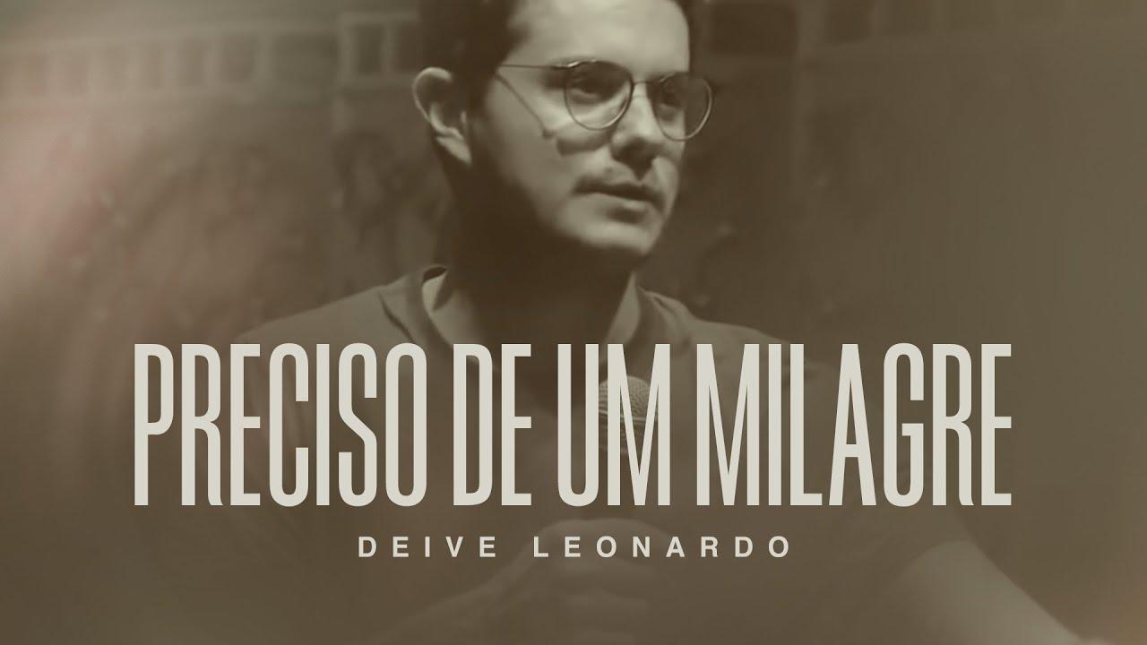 Preciso de um milagre | Deive Leonardo