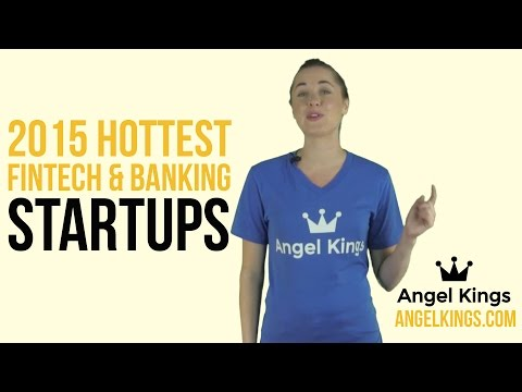 Fintech Review: Hottest #Fintech & Banking Startups to Watch - AngelKings.com
