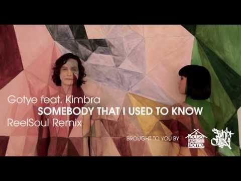 Gotye - Somebody That I Used To Know (ReelSoul Remix)