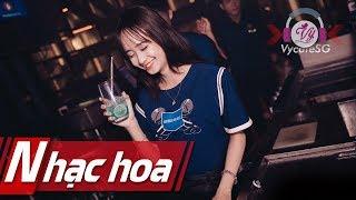 Nonstop 2019 Liên khúc nhạc Hoa remix 2019 Đưa Em Vào Hư Vô