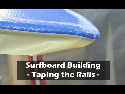 Taping the Rails for Bottom Hot-Coat of a Surfboard: How to Build a Surfboard #30