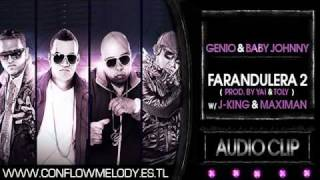 Genio Y Baby Johnny Ft. J-King Y Maximan - Farandulera 2
