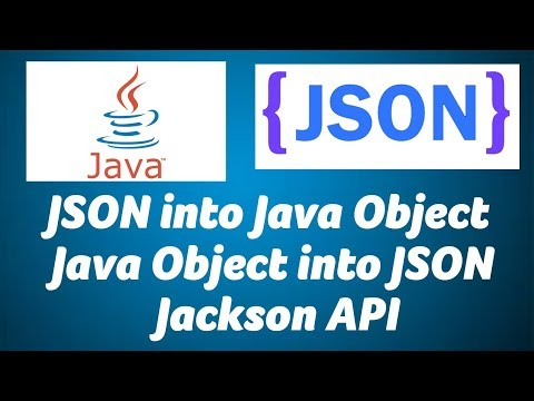 Convert Java Object into JSON and JSON into Java Object | Jackson API