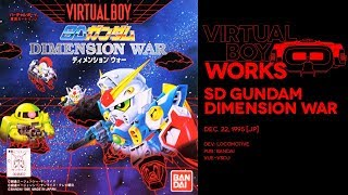 SD Gundam Dimension War retrospective: Thin red lines | Virtual Boy Works #20