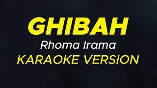 GHIBAH || Rhoma Irama || Karaoke Version