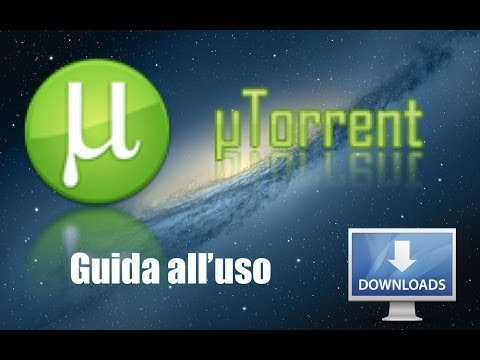 Tutorial Mac #12 - Come utilizzare uTorrent
