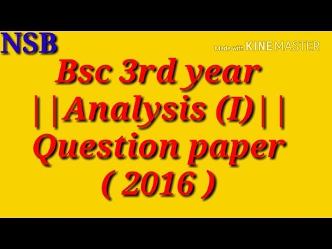Bsc 3rd year|| Analysis ||-2016 (mathematics) Question paper