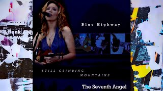 Blue Highway with Alison Krauss - The Seventh Angel