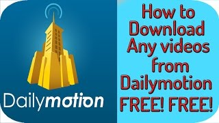 Video How to Download Dailymotion Videos to your computer in 720p,1080p, low quality With Resume Support download MP3, 3GP, MP4, WEBM, AVI, FLV September 2018