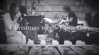 Lasting noteリハーサル中の一コマ Christmas medley: White Christmas/...