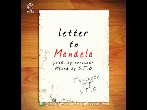 Tonicode ft TT - Letter To Mandela