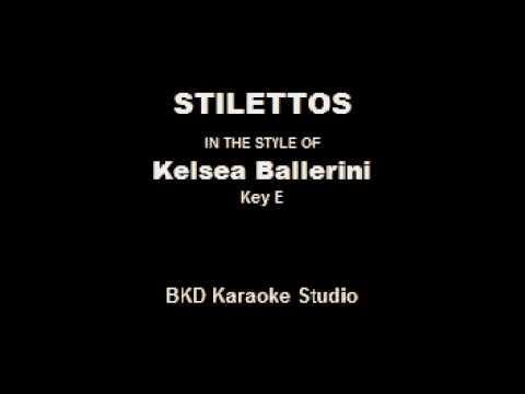 Stilettos (In The Style Of Kelsea Ballerini) (Karaoke With Lyrics)