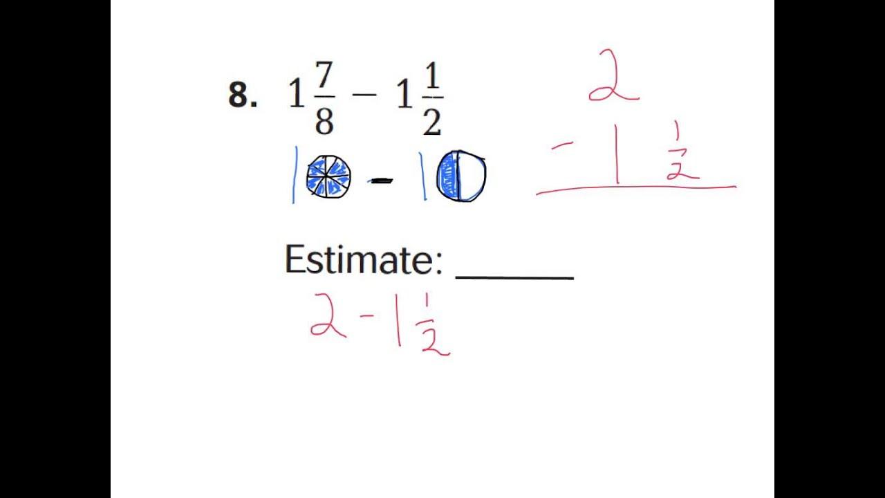worksheet Estimating Differences Worksheets 6 3 estimate fractions sums differences youtube differences