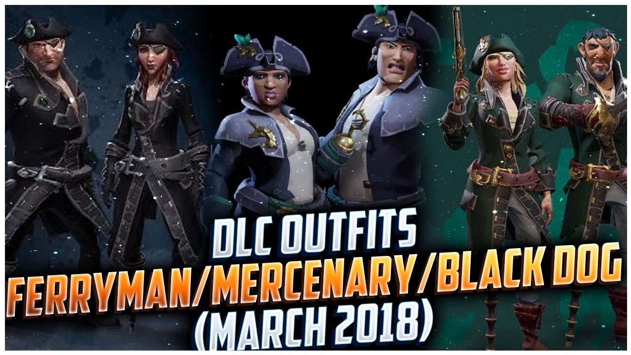 Sea of Thieves - All DLC Outfits, Ferryman, Mercenary, Black Dog (March  2018)