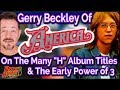"""watch he video of Interview – America's Gerry Beckley On All Those """"H"""" Album Titles"""