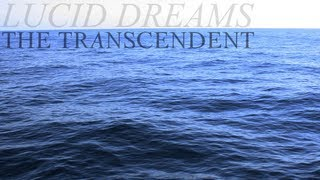 The Transcendent - Lucid Dreams