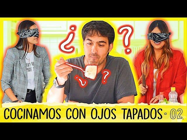 CHEF! - Te ATREVES a probarlo? COCINAMOS A CIEGAS | Miss Club 💋