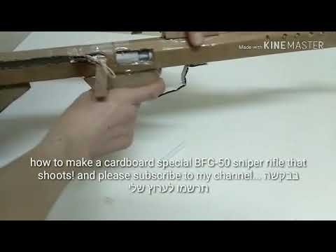 How to make a cardboard special BFG-50 bolt-action sniper rifle that shoots!