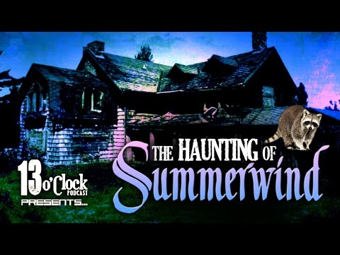 Episode 39 - The Haunting of Summerwind