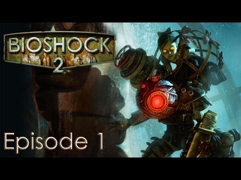 Bioshock 2 Let