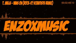 Download T. Mills - Vans On (Rock-It! Scientists Remix) MP3 song and Music Video