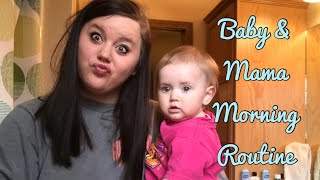 EVERYDAY MORNING ROUTINE 2018 | Mama & Baby 👩🏻👶🏼