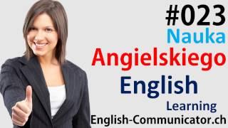 #23 Kurs języka angielskiego Słownictwo English Chodzież Kozienice Otwock Świebodzin CAE Zambrów