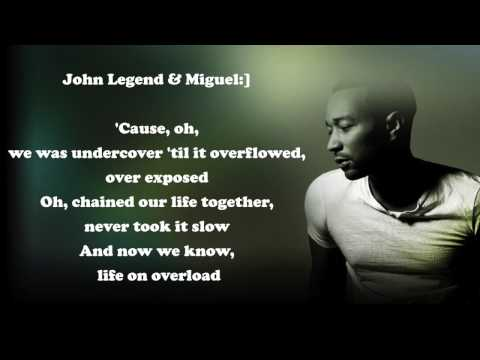 John Legend- Overload LYRICS VIDEO Ft. Miguel