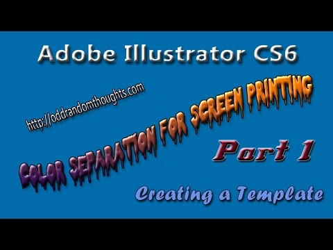 Adobe Illustrator CS6 Create a Template for Screen Print Color Separation