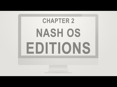 Nash OS for Beginners 2016 Tutorial Series | Chapter 2: Nash OS Editions