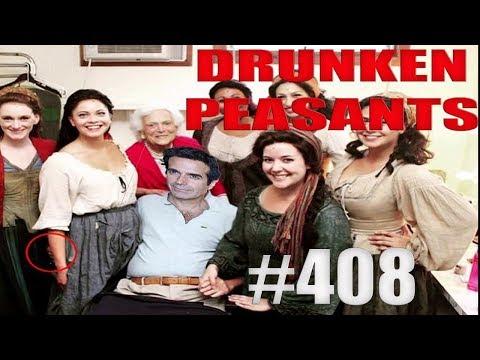 Drunken Peasants #408 LIVE! Wednesday, November 15th @ 7:15pm PST (-8:00) GMT