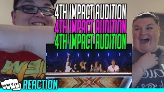 4th IMPACT X FACTOR UK AUDITION REACTION!!🔥