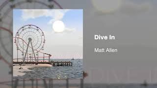 Dive In - Matt Allen