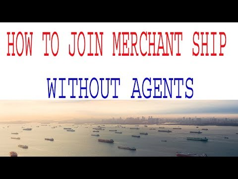 HOW TO GET JOB IN MERCHANT SHIP WITHOUT AGENTS
