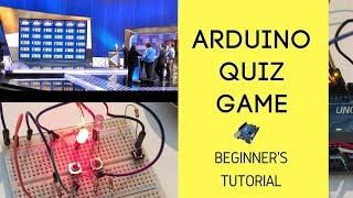 How To Make An Arduino Quiz Game | Tutorial - Sci Ranch