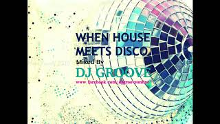 When House Meets Disco Vol. 2